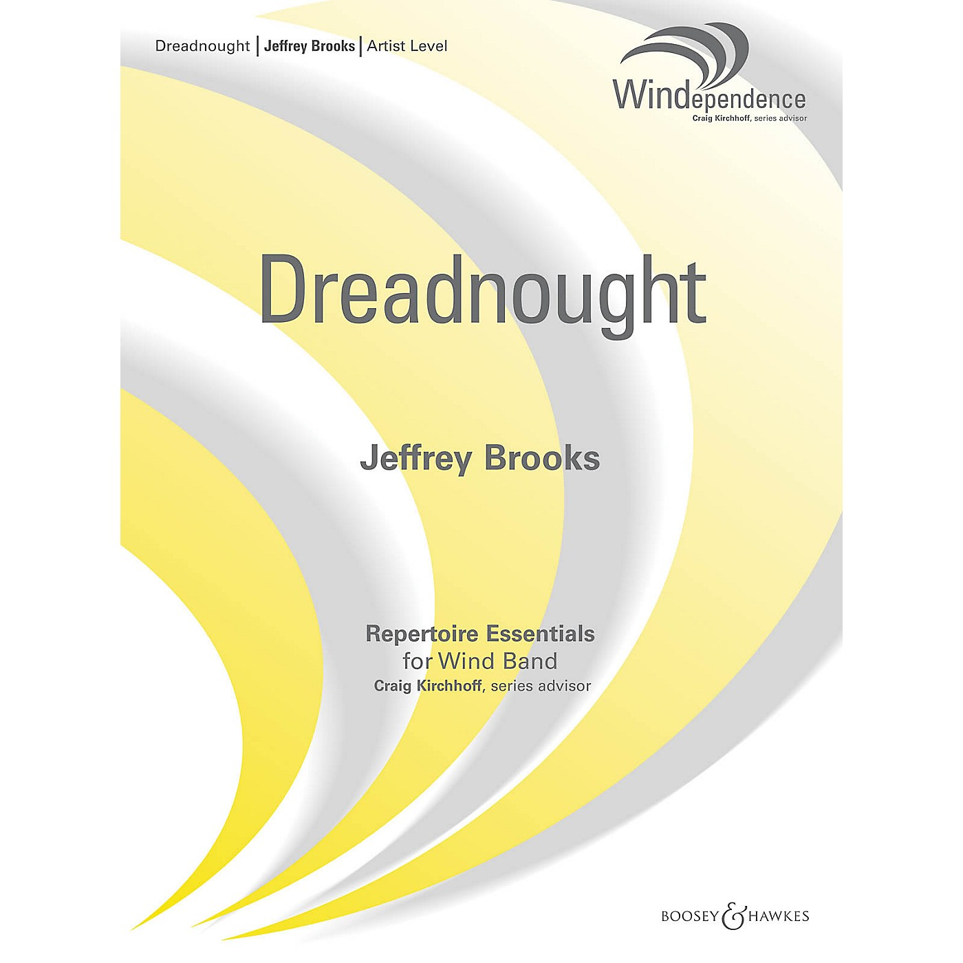Boosey and Hawkes Dreadnought Concert Band Composed by Jeffrey Brooks thumbnail