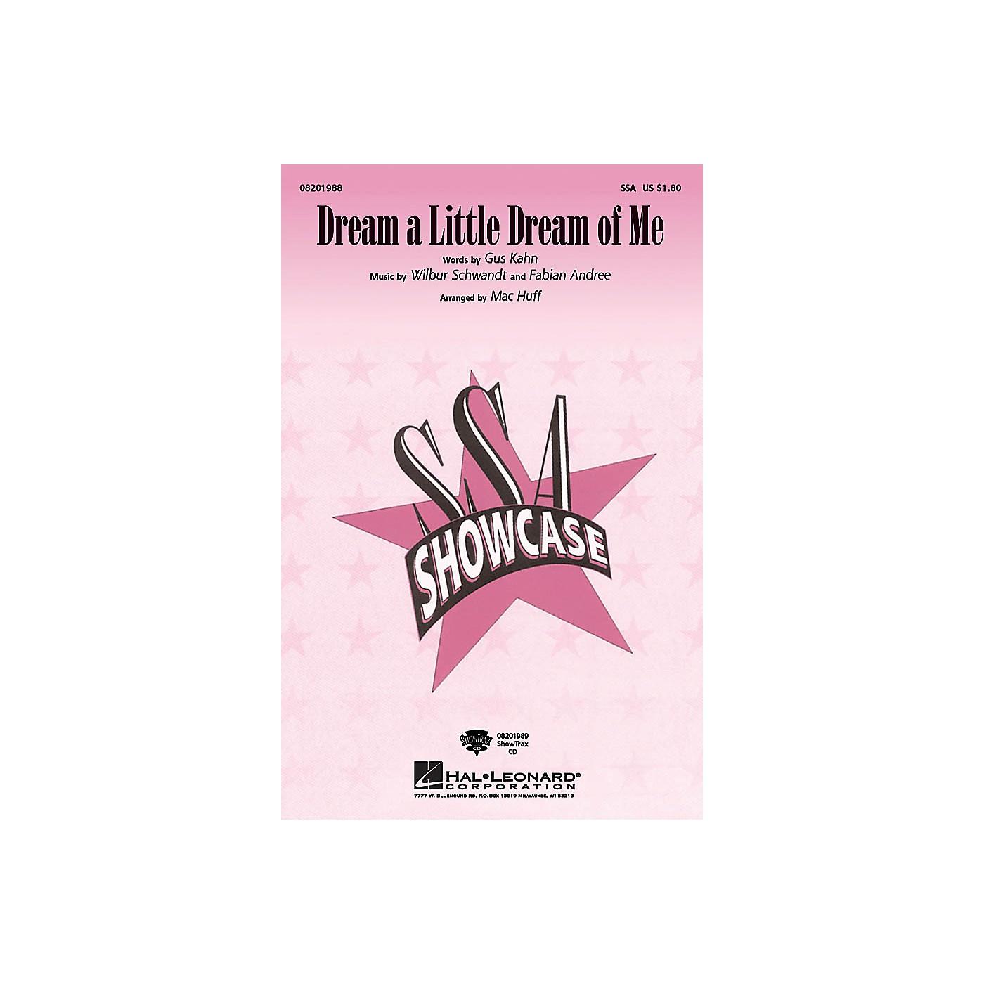 Hal Leonard Dream a Little Dream of Me SSA arranged by Mac Huff thumbnail