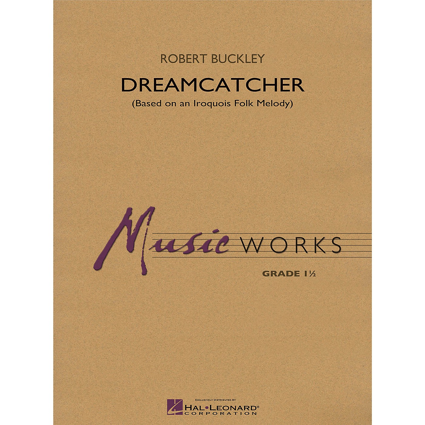 Hal Leonard Dreamcatcher Concert Band Level 1.5 Composed by Robert Buckley thumbnail