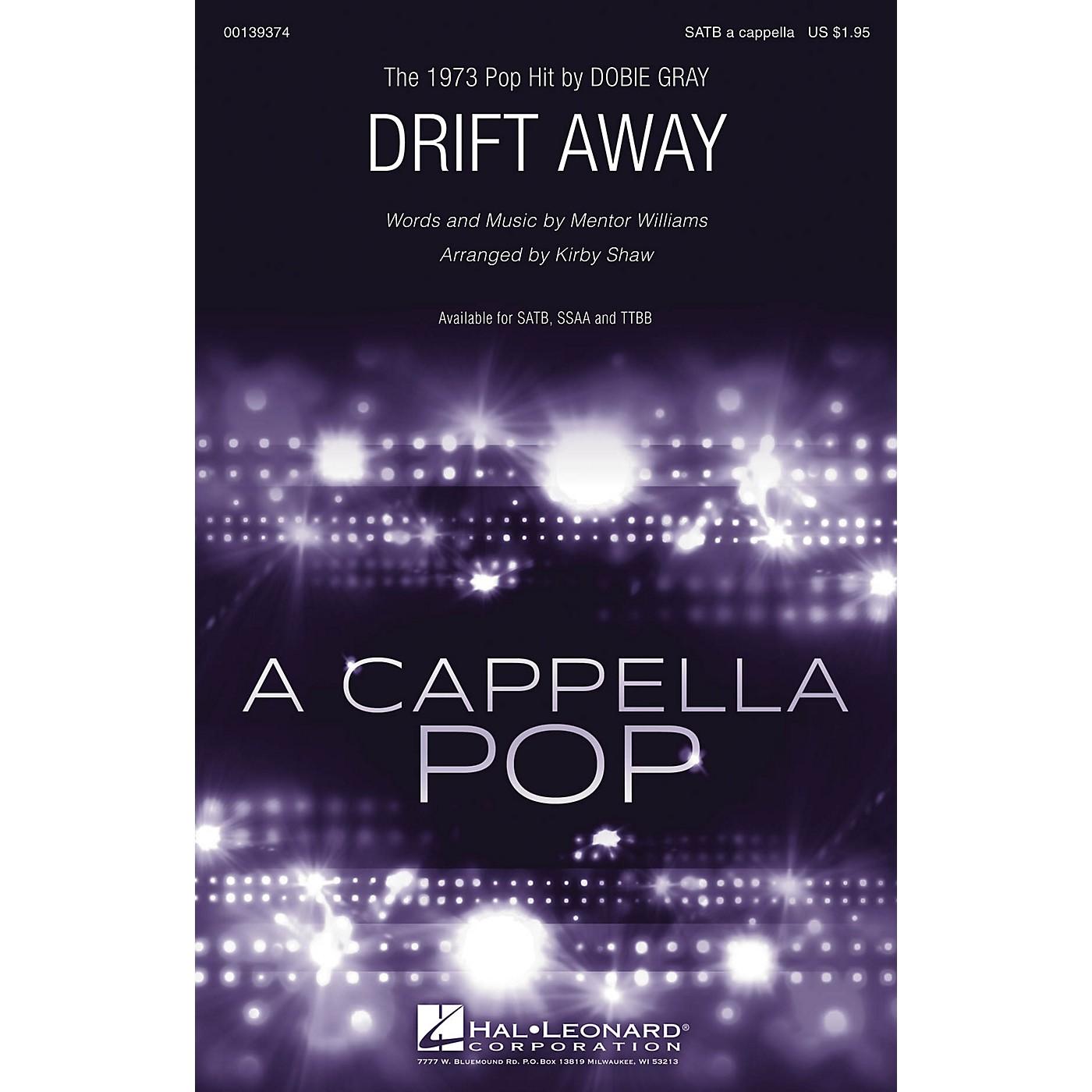 Hal Leonard Drift Away TTBB A Cappella by Dobie Gray Arranged by Kirby Shaw thumbnail