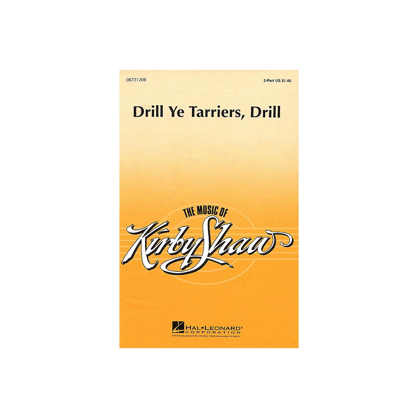 Hal Leonard Drill Ye Tarriers, Drill 2-Part arranged by Kirby Shaw thumbnail