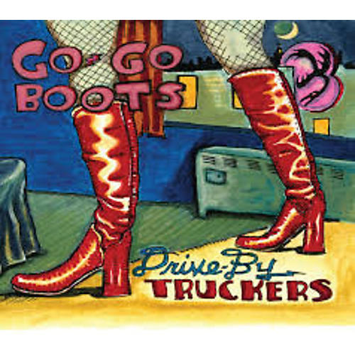 Alliance Drive-By Truckers - Go-Go Boots thumbnail