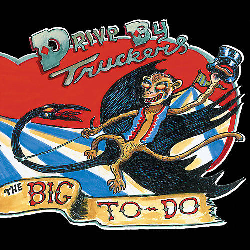 Alliance Drive-By Truckers - The Big To-Do thumbnail