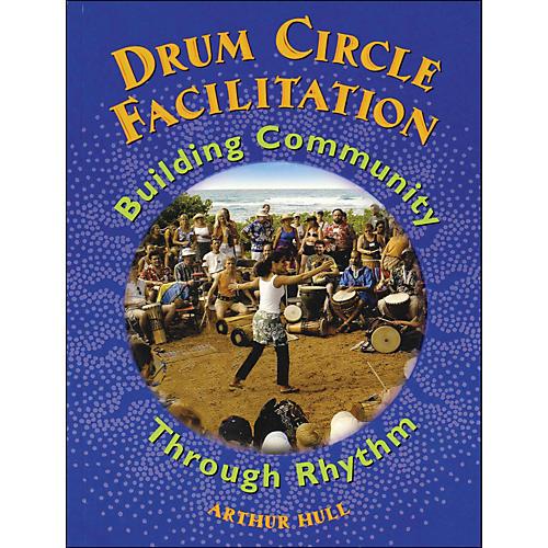 Hal Leonard Drum Circle Facilitation Book - Building Community Through Rhythm thumbnail