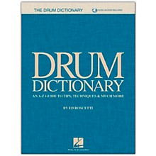 Hal Leonard Drum Dictionary An A-Z Guide to Tips, Techniques & Much More Book/Audio Online