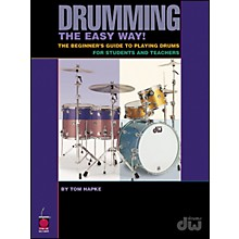 Cherry Lane Drumming The Easy Way!  By Tom Hapke