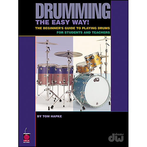 Cherry Lane Drumming The Easy Way!  By Tom Hapke thumbnail