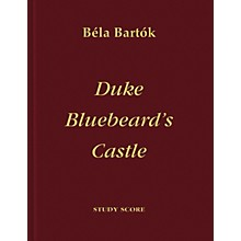 Bartók Records and Publications Duke Bluebeard's Castle Score Series Composed by Béla Bartók