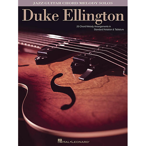 Hal Leonard Duke Ellington (Jazz Guitar Chord Melody Solos) Guitar Solo Series Softcover Performed by Duke Ellington thumbnail