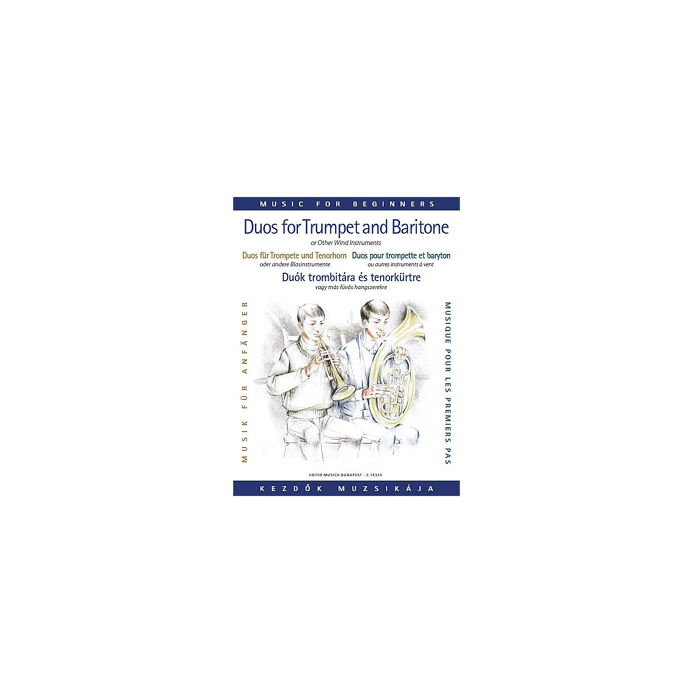 Editio Musica Budapest Duos for Trumpet and Baritone (or Trombone) (for Beginners) EMB Series  by Various thumbnail