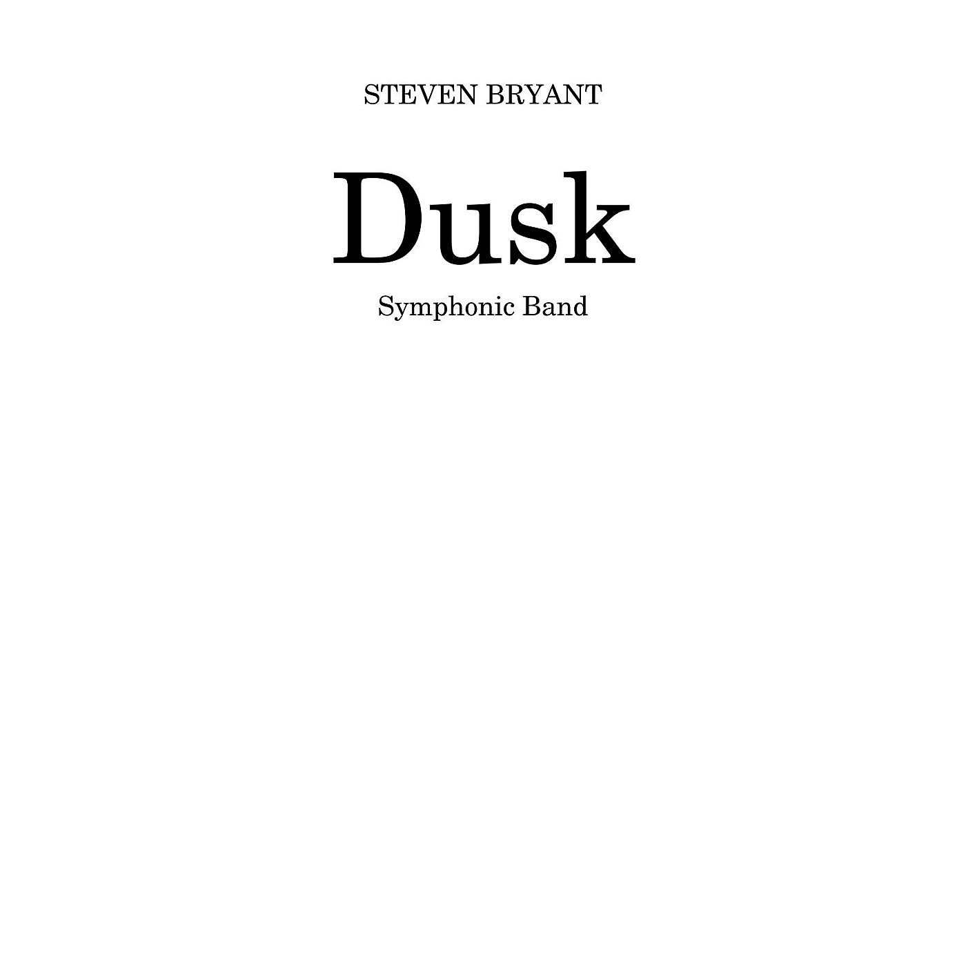 BCM International Dusk (Score and Parts) Concert Band Level 4 Composed by Steven Bryant thumbnail