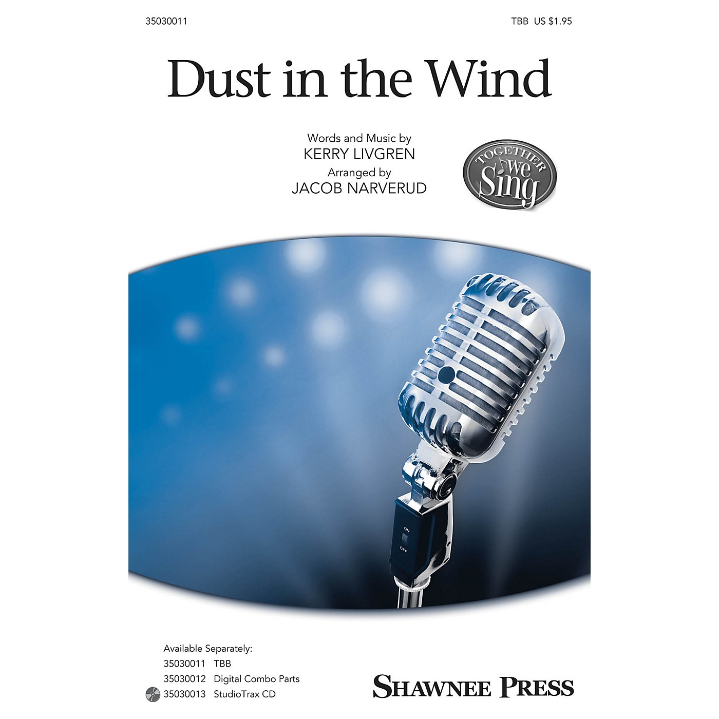 Shawnee Press Dust in the Wind (Together We Sing Series) TBB by Kansas arranged by Jacob Narverud thumbnail