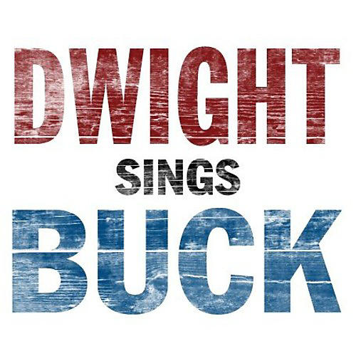 Alliance Dwight Yoakam - Dwight Sings Buck thumbnail
