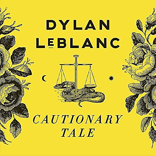 Alliance Dylan LeBlanc - Cautionary Tale thumbnail