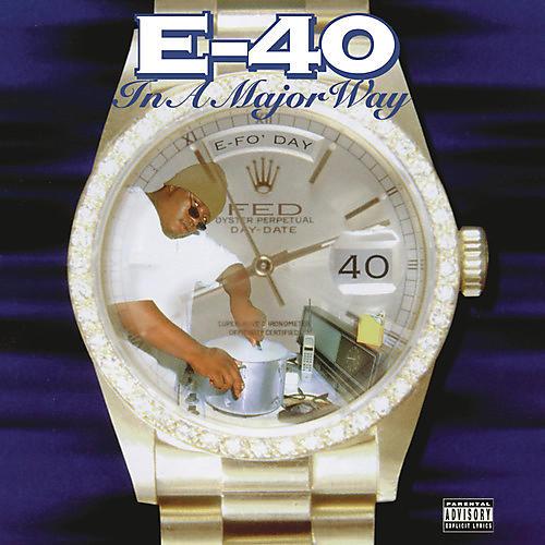 Alliance E-40 - In A Major Way thumbnail