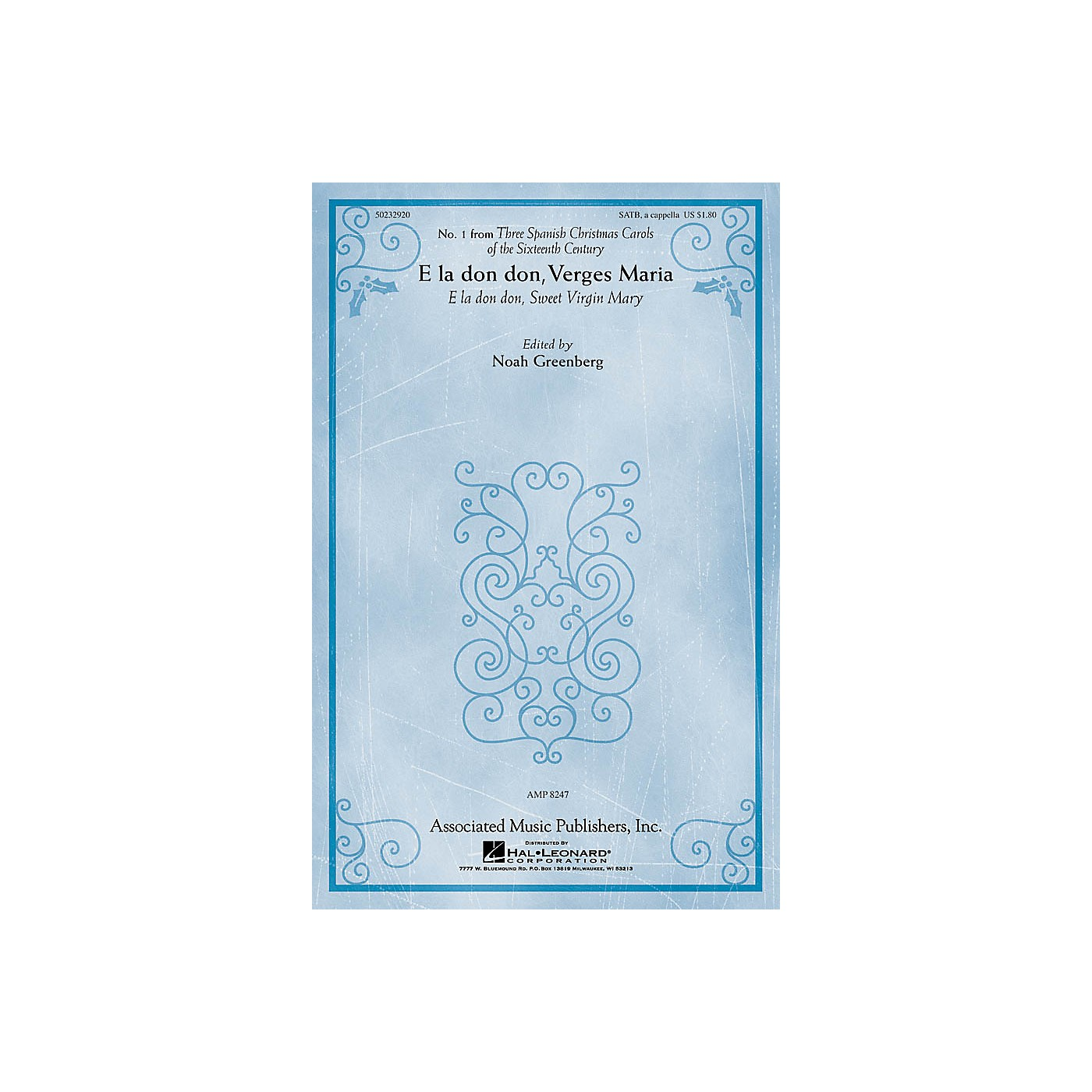 G. Schirmer E la don don, Verges Maria (from Three Spanish Christmas Carols) SATB by Anonymous and Noah Greenberg thumbnail