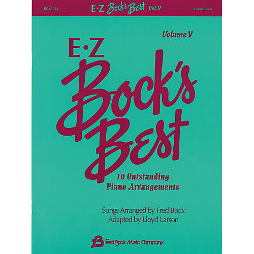 Fred Bock Music EZ Bock's Best - Volume V (10 Outstanding Piano Arrangements) thumbnail
