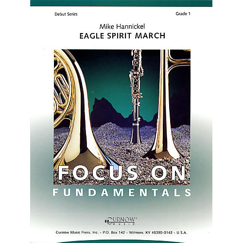 Curnow Music Eagle Spirit March (Grade 1 - Score Only) Concert Band Level 1 Composed by Mike Hannickel thumbnail
