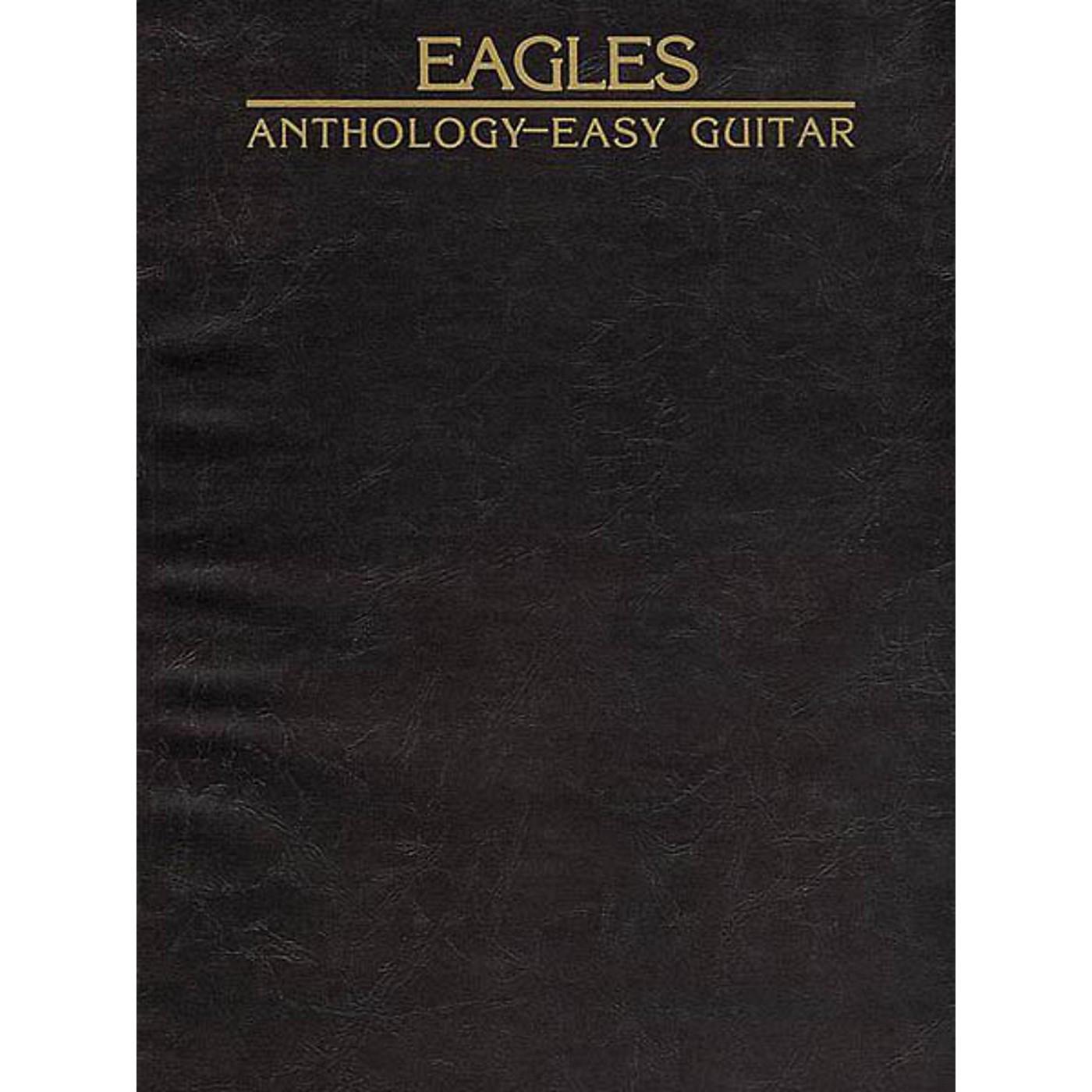 Hal Leonard Eagles Anthology Easy Guitar Songbook thumbnail