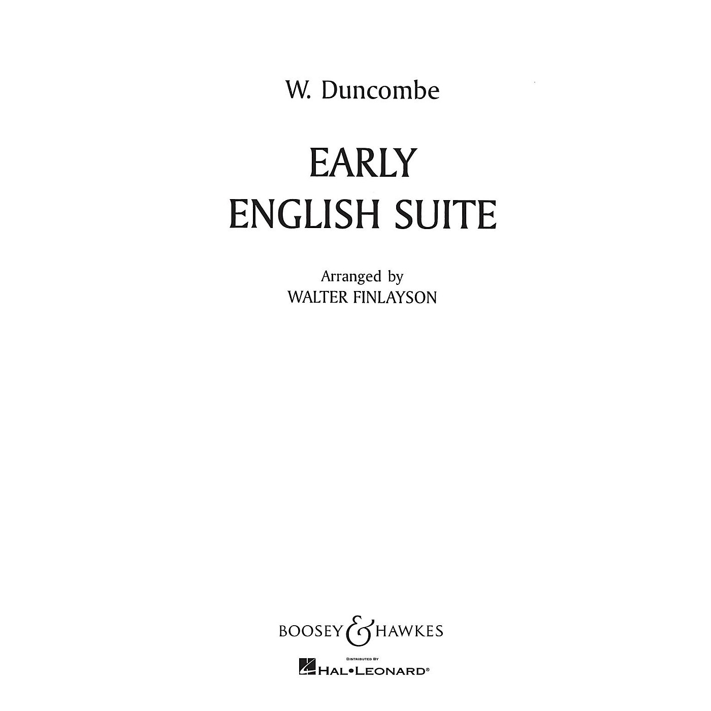 Boosey and Hawkes Early English Suite Concert Band Composed by William Duncombe Arranged by Walter Finlayson thumbnail