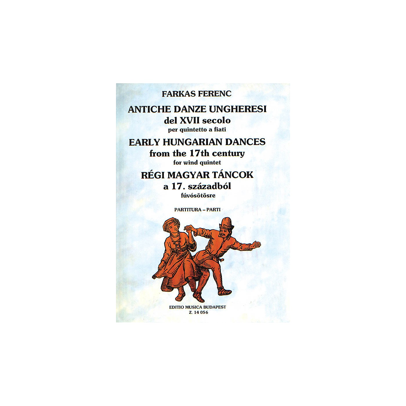 Editio Musica Budapest Early Hungarian Dances (Woodwind Quintet) EMB Series by Ferenc Farkas thumbnail