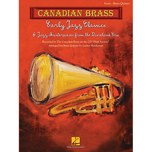 Canadian Brass Early Jazz Classics (Canadian Brass Quintets Score) Brass Ensemble Series Arranged by Luther Henderson thumbnail