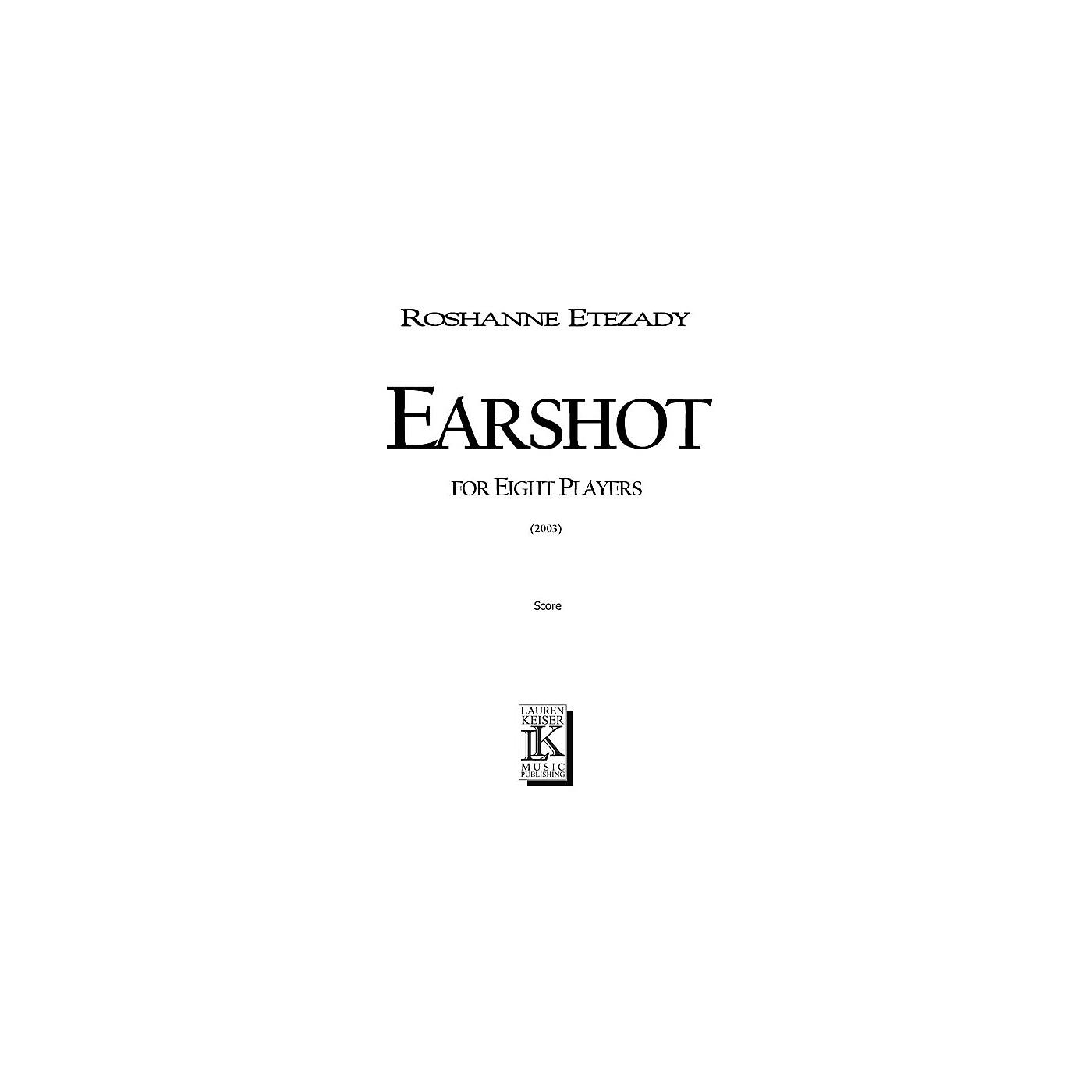 Lauren Keiser Music Publishing Earshot (for 8 Players) LKM Music Series by Roshanne Etezady thumbnail