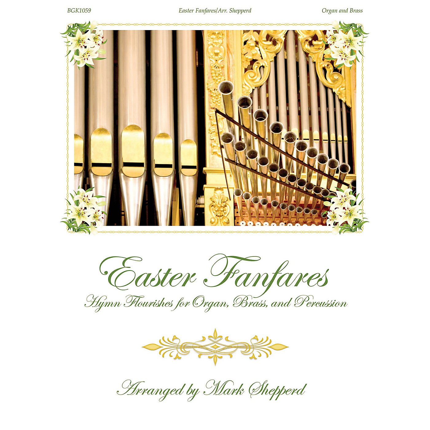 Fred Bock Music Easter Fanfares (for Organ, Brass and Timpani) BRASS & TIMPANI arranged by Mark Shepperd thumbnail