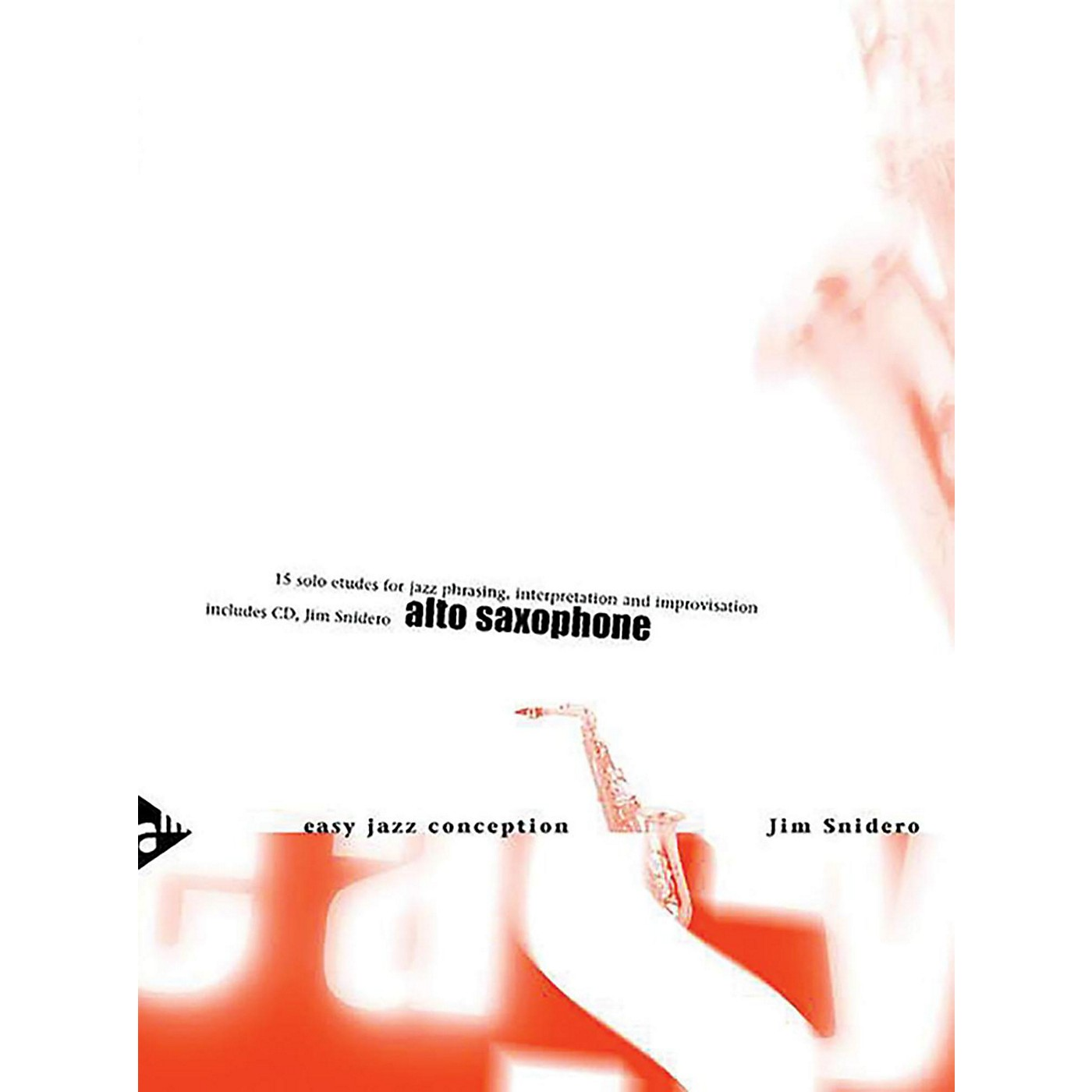 ADVANCE MUSIC Easy Jazz Conception: Alto Saxophone Book & CD (English/German Edition) thumbnail