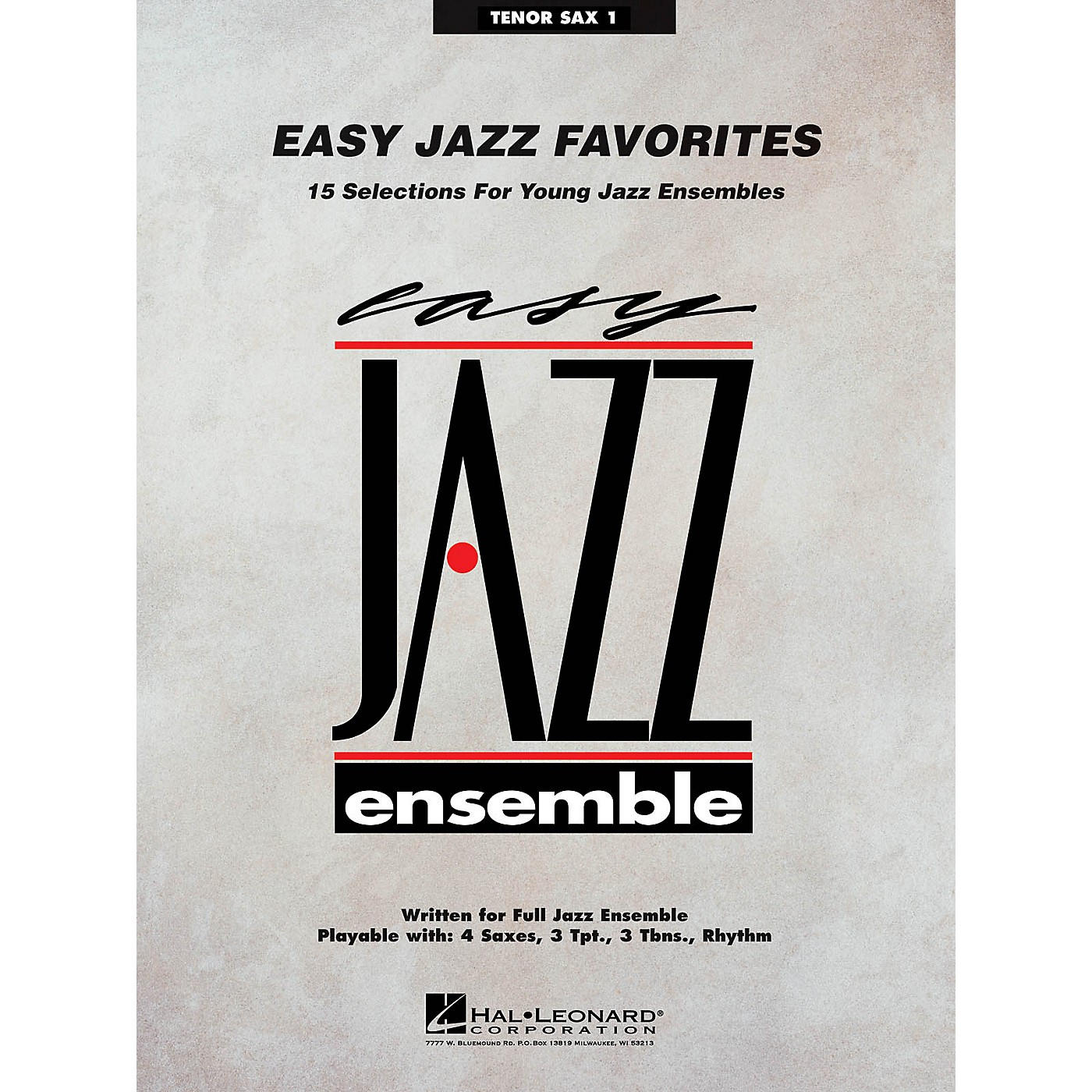 Hal Leonard Easy Jazz Favorites - Tenor Sax 1 Jazz Band Level 2 Composed by Various thumbnail