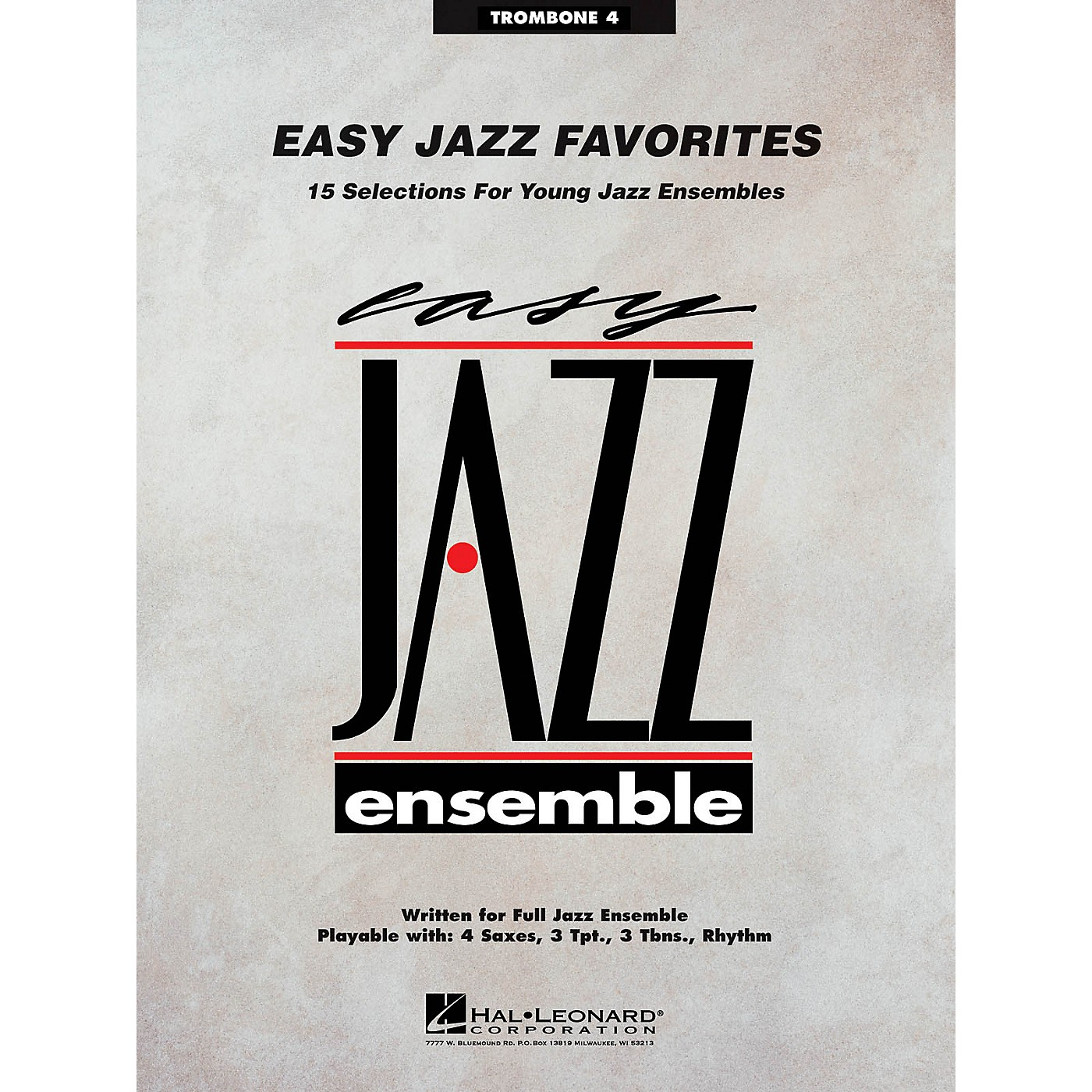 Hal Leonard Easy Jazz Favorites - Trombone 4 Jazz Band Level 2 Composed by Various thumbnail