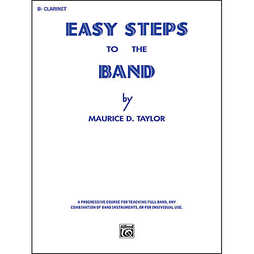 Alfred Easy Steps to the Band B-Flat Clarinet thumbnail