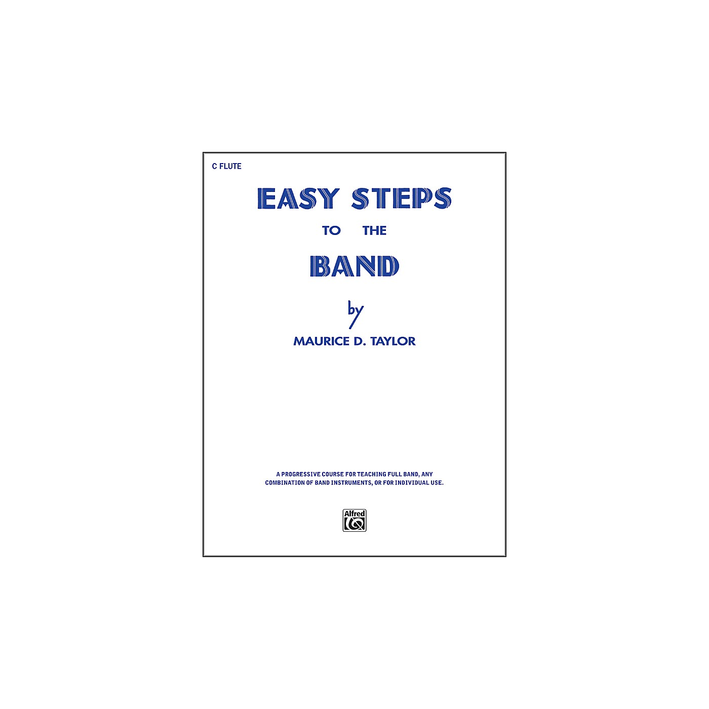 Alfred Easy Steps to the Band C Flute thumbnail