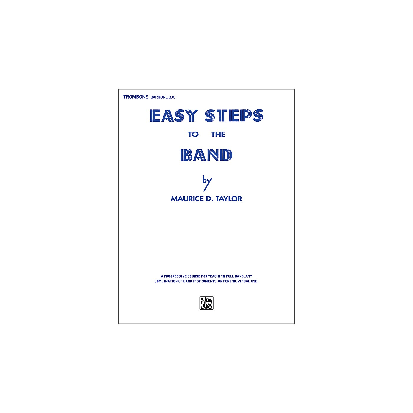 Alfred Easy Steps to the Band Trombone & Baritone B.C. thumbnail