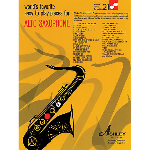 Ashley Publications Inc. Easy To Play Pieces For Alto Saxophone 21 Worlds Favorite World's Favorite (Ashley) Series thumbnail