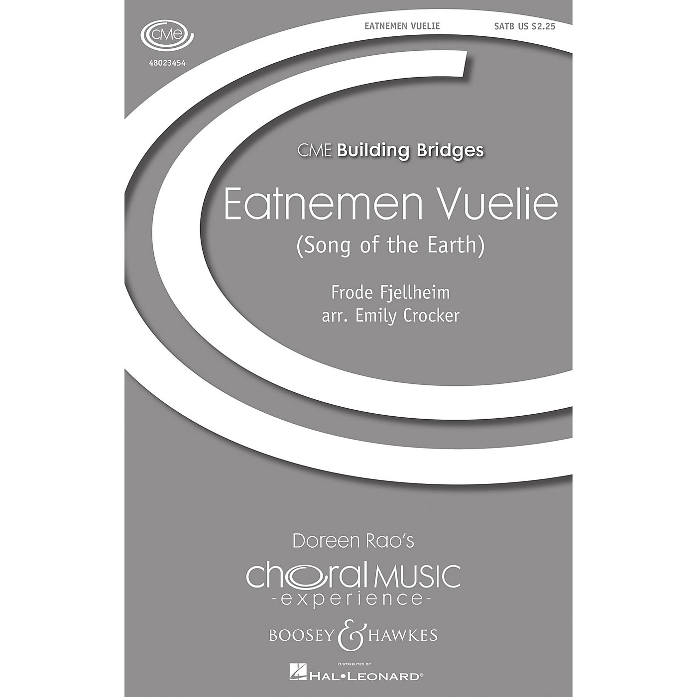 Boosey and Hawkes Eatnemen Vuelie (Song of the Earth) CME Building Bridges SATB arranged by Emily Crocker thumbnail
