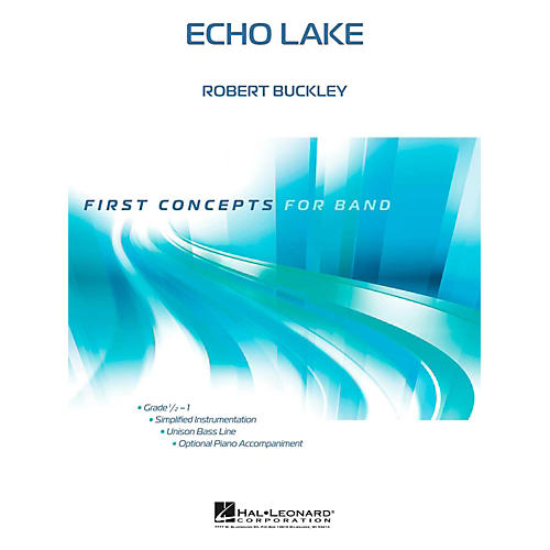 Hal Leonard Echo Lake - First Concepts (Concert Band)  Level .5 - 1 thumbnail