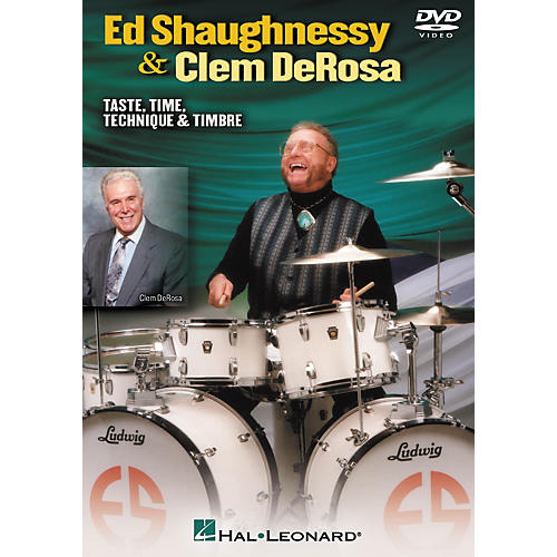 Hal Leonard Ed Shaughnessy and Clem DeRosa - Taste, Time, Technique and Timbre (DVD) thumbnail