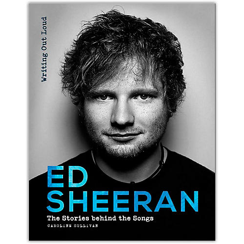 Hal Leonard Ed Sheeran: Writing Out Loud (Stories Behind the Songs) - Hardcover Edition thumbnail