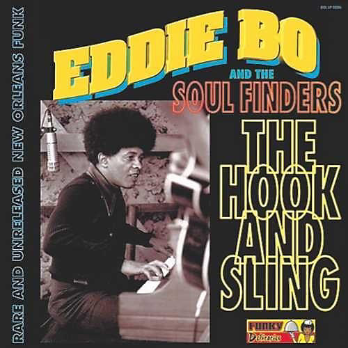 Alliance Eddie Bo And The Soul Finders - The Hook And Sling thumbnail