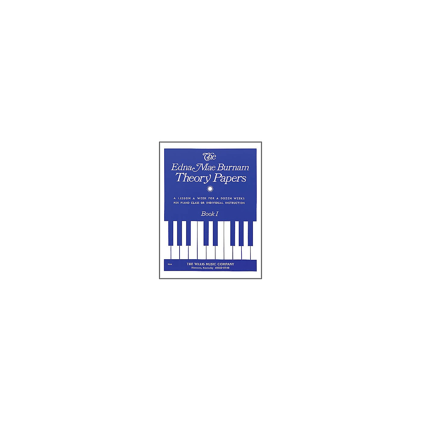 Willis Music Edna Mae Burnam Theory Papers Book 1 for Piano thumbnail