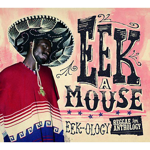 Alliance Eek-A-Mouse - Reggae Anthology - Eek-Ology thumbnail