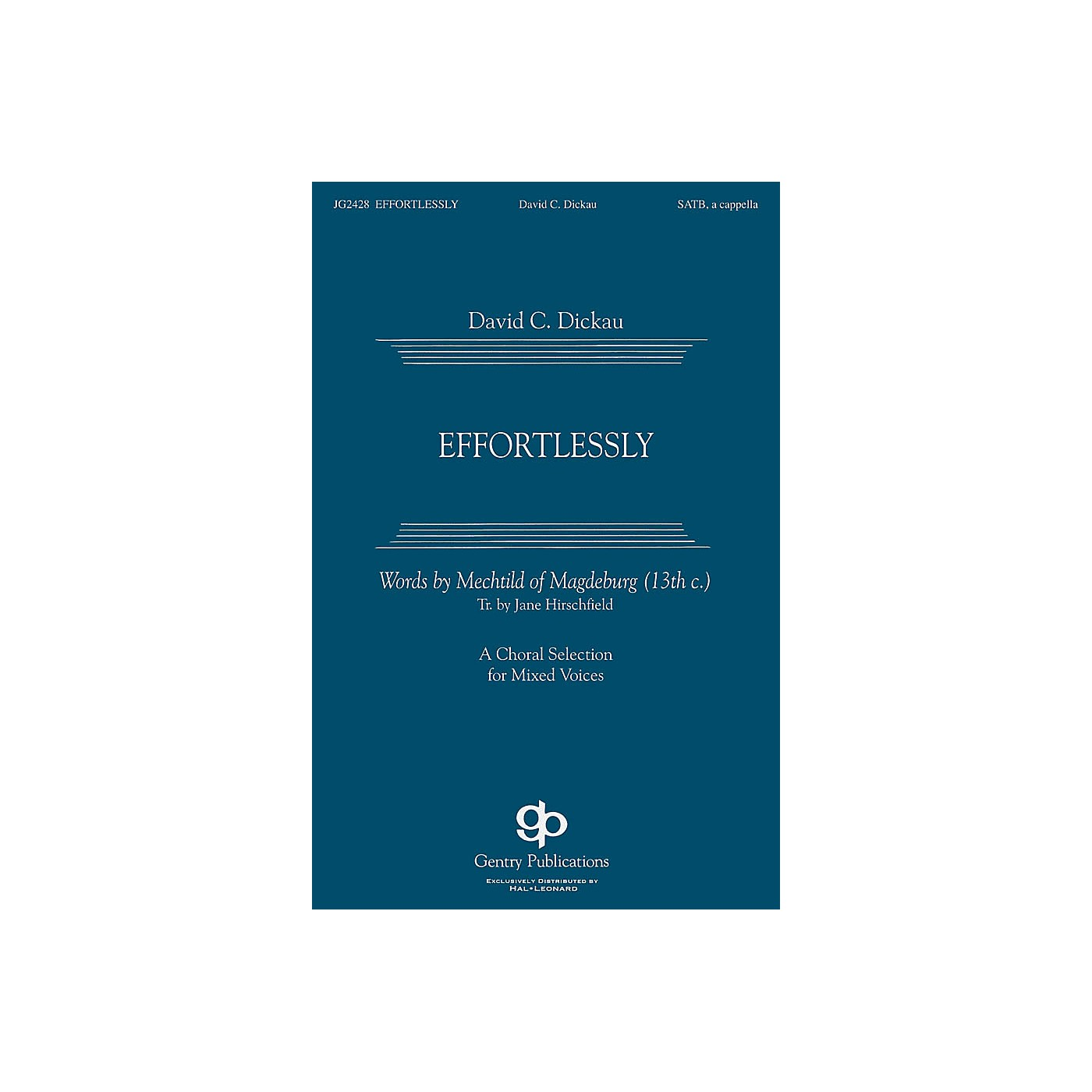 Gentry Publications Effortlessly SSAATTBB A Cappella composed by David Dickau thumbnail