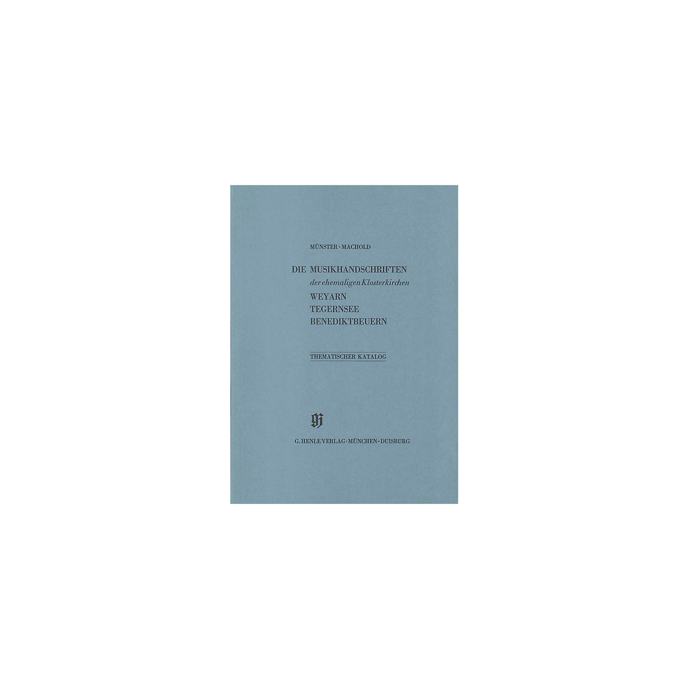 G. Henle Verlag Ehemalige Klosterkirchen Weyarn, Tegernsee und Benediktbeuern Henle Books Series Softcover thumbnail