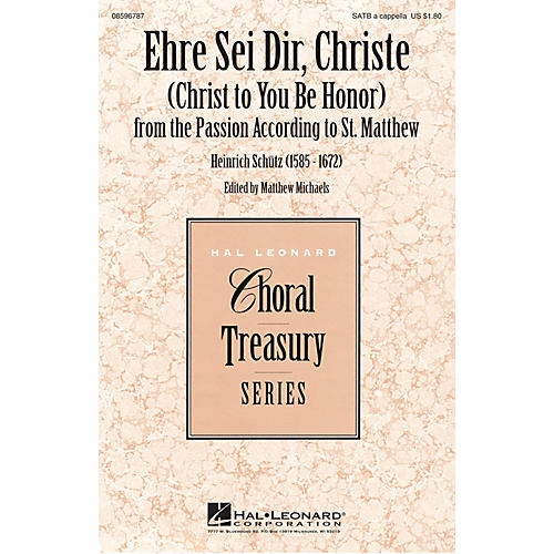 Hal Leonard Ehre Sei Dir, Christe (Christ to You Be Honor) SATB by Heinrich Schütz thumbnail