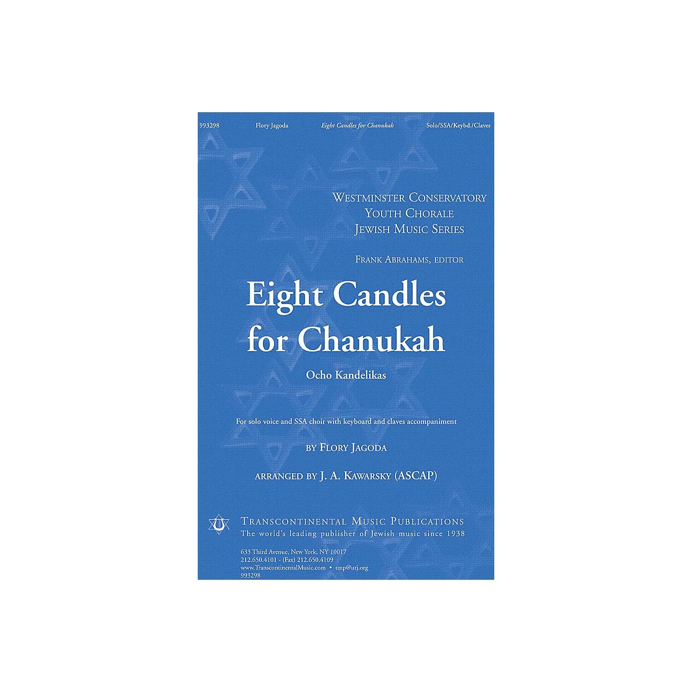 Transcontinental Music Eight Candles for Chanukah (Ocho Kandelikas) SSA arranged by J.A. Kawarsky thumbnail