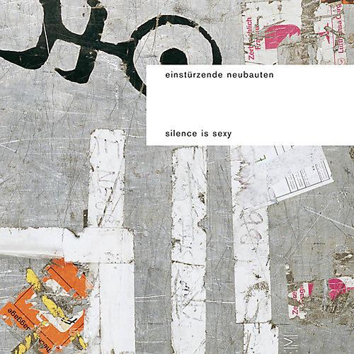 Alliance Einsturzende Neubauten - Silence Is Sexy thumbnail