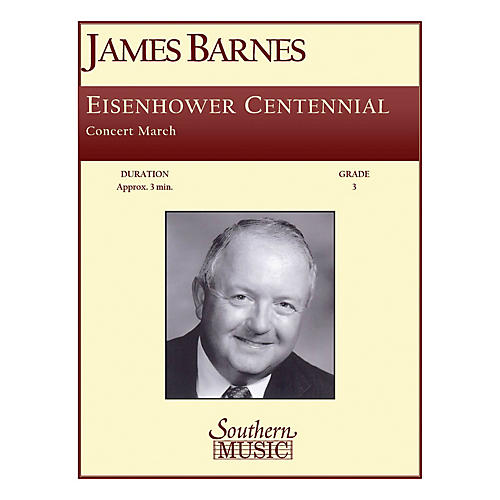 Southern Eisenhower Centennial Concert Band Level 3 Composed by James Barnes thumbnail