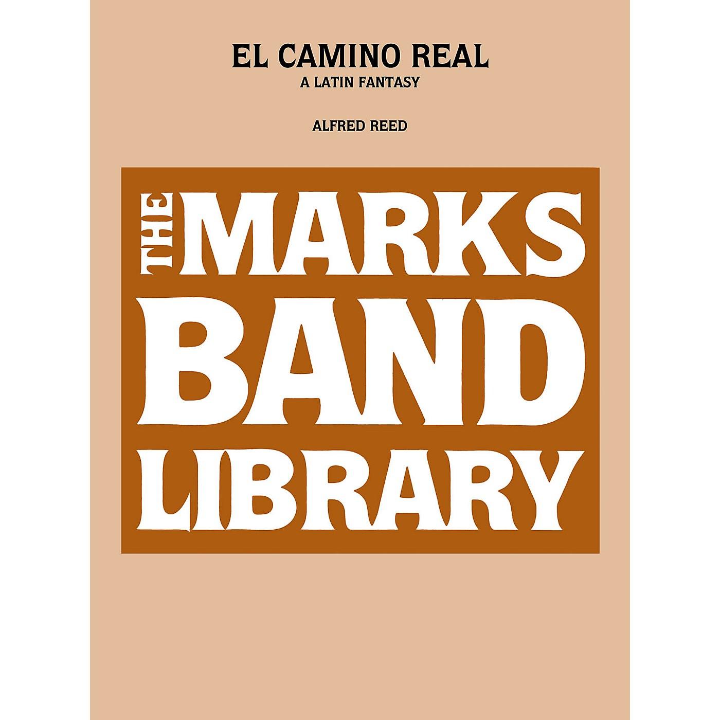 Edward B. Marks Music Company El Camino Real - A Latin Fantasy Concert Band Level 5 Composed by Alfred Reed thumbnail