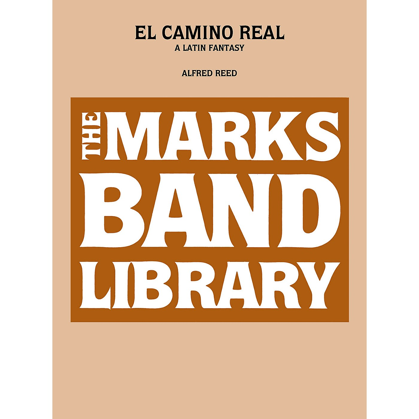 Edward B. Marks Music Company El Camino Real - A Latin Fantasy (Full Score) Concert Band Level 5 Composed by Alfred Reed thumbnail